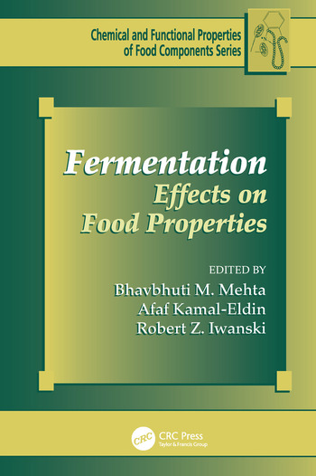 Fermentation Effects on Food Properties book cover