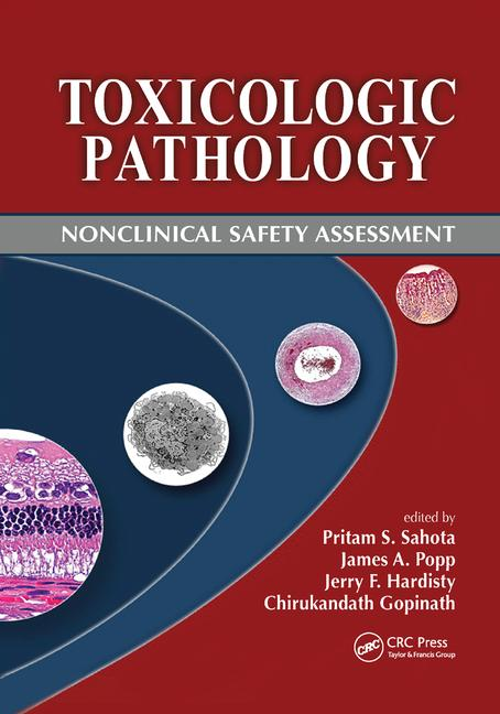 Toxicologic Pathology Nonclinical Safety Assessment book cover
