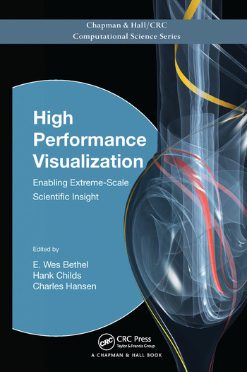 High Performance Visualization Enabling Extreme-Scale Scientific Insight book cover