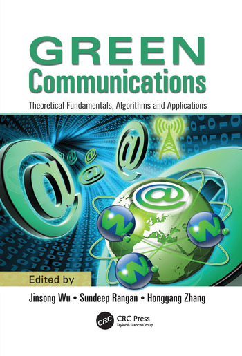 Green Communications Theoretical Fundamentals, Algorithms, and Applications book cover