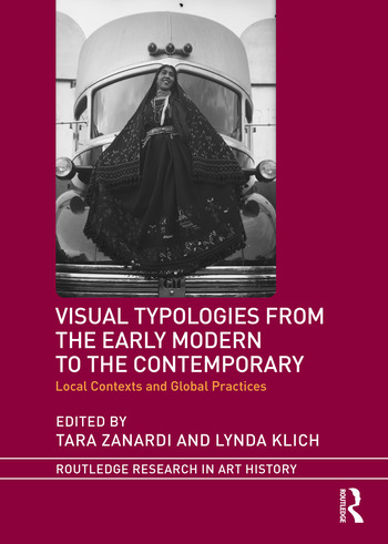 Visual Typologies from the Early Modern to the Contemporary Local Contexts and Global Practices book cover