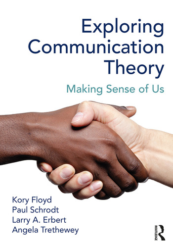 Exploring Communication Theory Making Sense of Us book cover