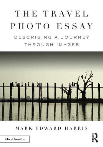 The Travel Photo Essay Describing a Journey Through Images book cover