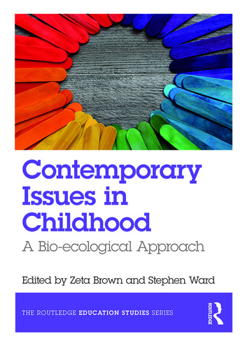 Contemporary Issues in Childhood A Bio-ecological Approach book cover