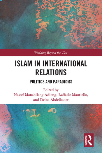 Islam in International Relations Politics and Paradigms book cover
