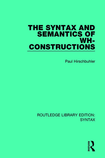 The Syntax and Semantics of Wh-Constructions book cover