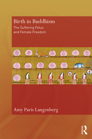 Birth in Buddhism The Suffering Fetus and Female Freedom book cover