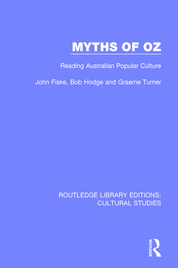 Myths of Oz Reading Australian Popular Culture book cover