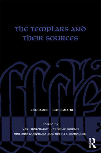 The Templars and their Sources book cover