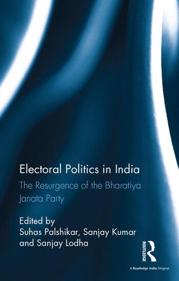 Electoral Politics in India The Resurgence of the Bharatiya Janata Party book cover