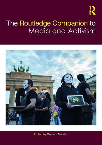 The Routledge Companion to Media and Activism book cover