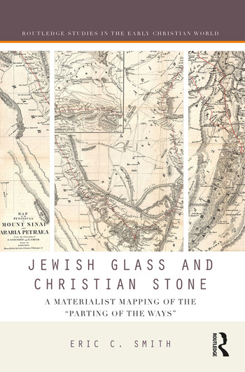 Jewish Glass and Christian Stone A Materialist Mapping of the
