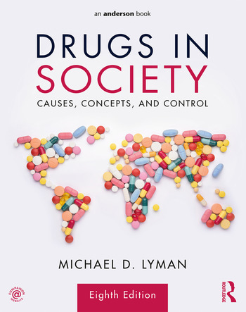 Drugs in Society Causes, Concepts, and Control book cover
