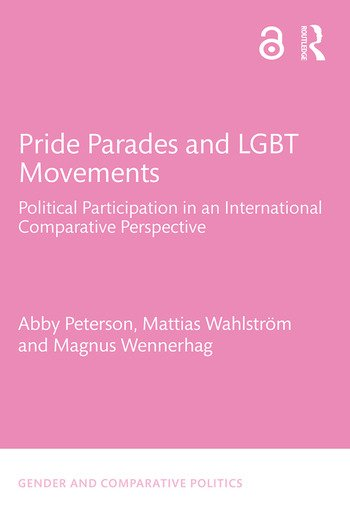 Pride Parades and LGBT Movements Political Participation in an International Comparative Perspective book cover
