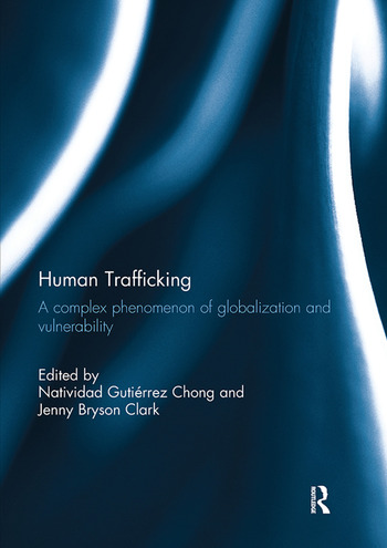 Human Trafficking A Complex Phenomenon of Globalization and Vulnerability book cover