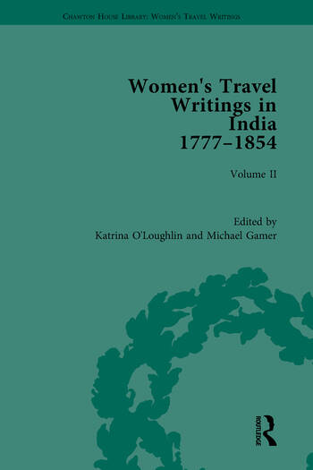 Women's Travel Writings in India 1777–1854 Volume II: Harriet Newell, Memoirs of Mrs Harriet Newell, Wife of the Reverend Samuel Newell, American Missionary to India (1815); and Eliza Fay, Letters from India (1817) book cover
