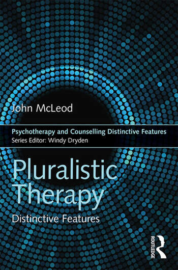 Pluralistic Therapy Distinctive Features book cover