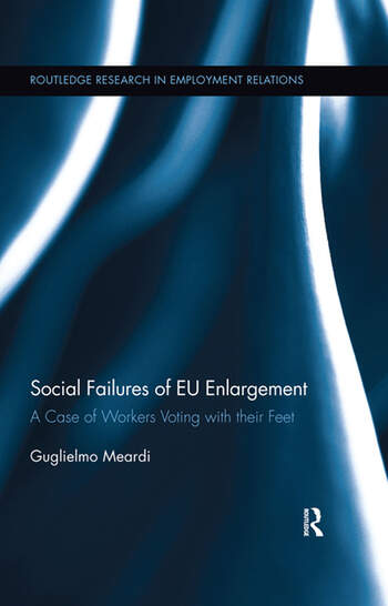 Social Failures of EU Enlargement A Case of Workers Voting with their Feet book cover