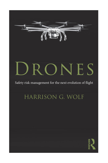Drones Safety Risk Management for the Next Evolution of Flight book cover