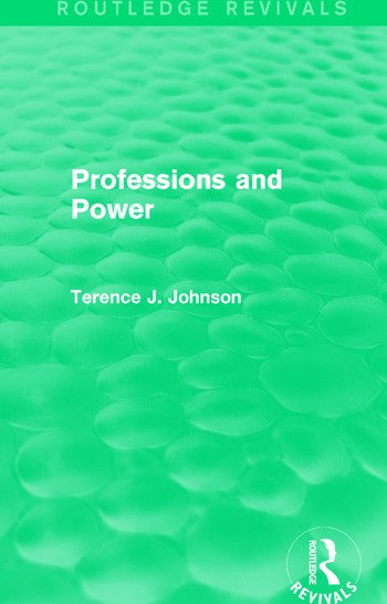 Professions and Power (Routledge Revivals) book cover