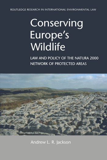Conserving Europe's Wildlife Law and Policy of the Natura 2000 Network of Protected Areas book cover