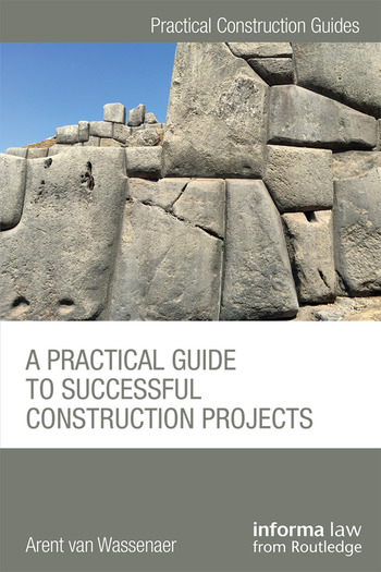 A Practical Guide to Successful Construction Projects book cover