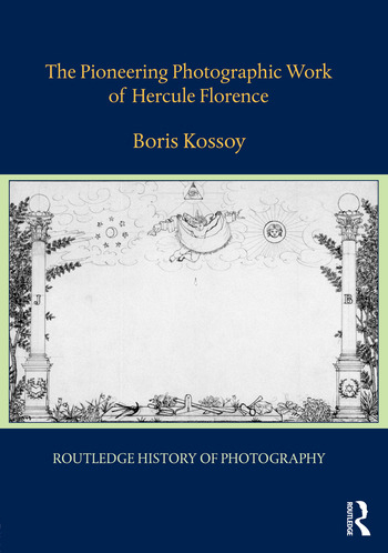 The Pioneering Photographic Work of Hercule Florence book cover