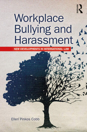 Workplace Bullying and Harassment New Developments in International Law book cover