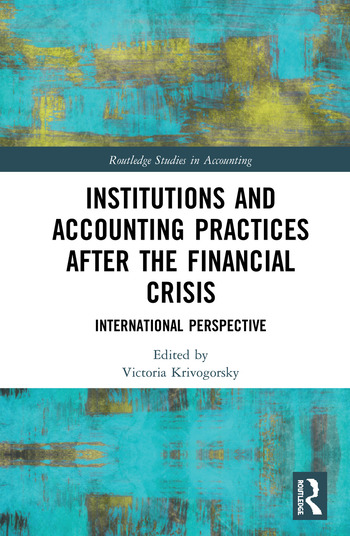 Institutions and Accounting Practices after the Financial Crisis International Perspective book cover