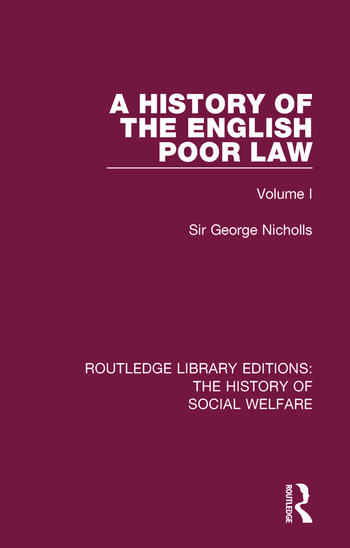 A History of the English Poor Law Volume I book cover