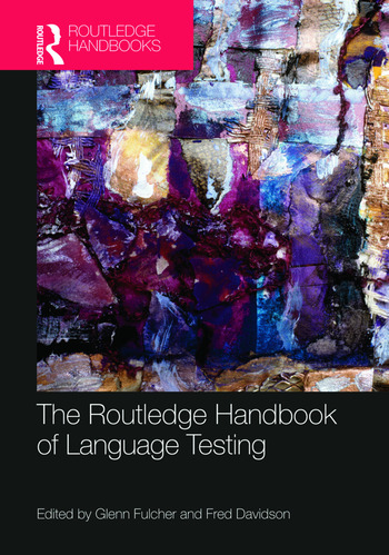 The Routledge Handbook of Language Testing book cover