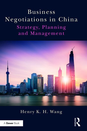 Business Negotiations in China Strategy, Planning and Management book cover