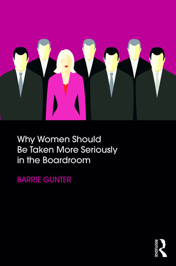 Why Women Should Be Taken More Seriously in the Boardroom book cover