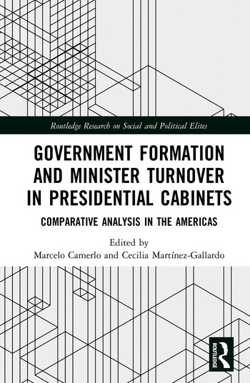 Government Formation and Minister Turnover in Presidential Cabinets Comparative Analysis in the Americas book cover