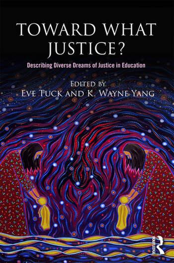 Toward What Justice? Describing Diverse Dreams of Justice in Education book cover