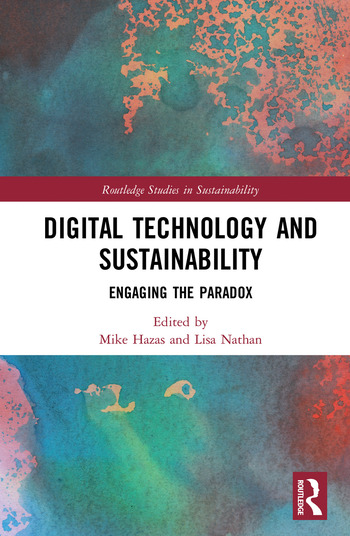 Digital Technology and Sustainability Engaging the Paradox book cover