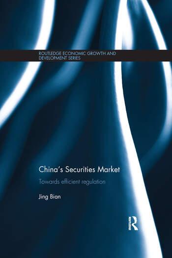 China's Securities Market Towards Efficient Regulation book cover