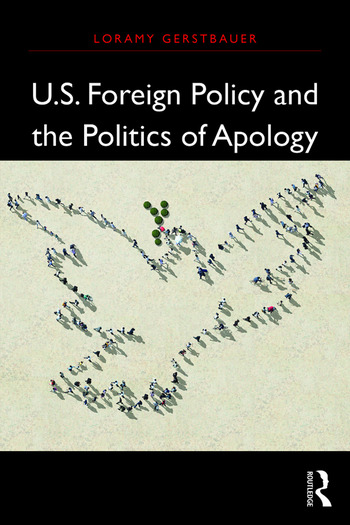 U.S. Foreign Policy and the Politics of Apology book cover