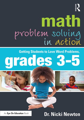Math Problem Solving in Action Getting Students to Love Word Problems, Grades 3-5 book cover