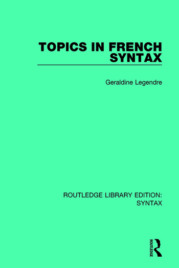 Topics in French Syntax book cover