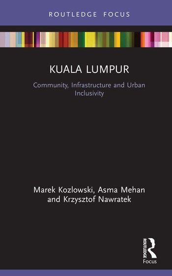 Kuala Lumpur Community, Infrastructure and Urban Inclusivity book cover