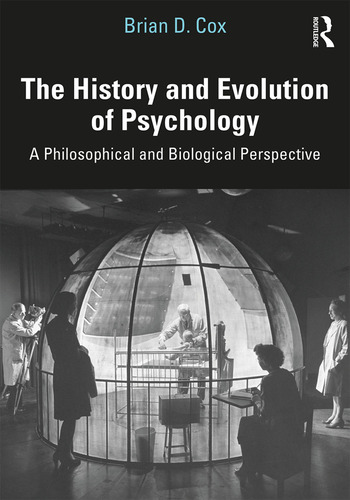 The History and Evolution of Psychology A Philosophical and Biological Perspective book cover