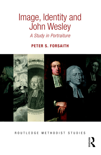 Image, Identity and John Wesley A Study in Portraiture book cover