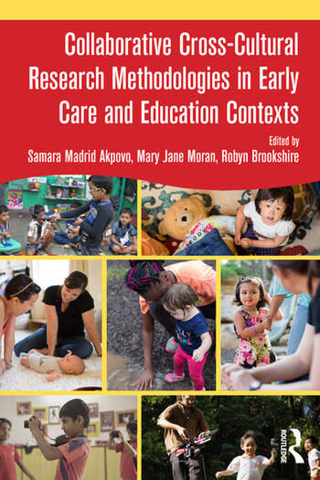 Collaborative Cross-Cultural Research Methodologies in Early Care and Education Contexts book cover