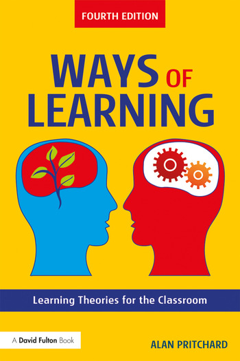 Ways of Learning Learning Theories for the Classroom book cover