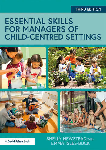 Essential Skills for Managers of Child-Centred Settings book cover