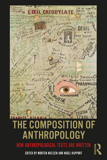 The Composition of Anthropology How Anthropological Texts Are Written book cover