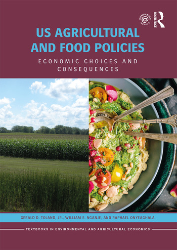 US Agricultural and Food Policies Economic Choices and Consequences book cover