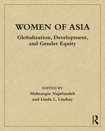 Women of Asia Globalization, Development, and Gender Equity book cover