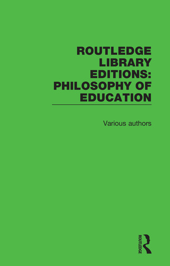 Routledge Library Editions: Philosophy of Education book cover